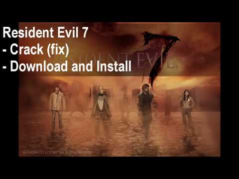 crack resident evil 7 pc