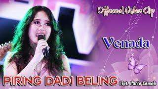 Venada Malika - Piring Dadi Beling Mp3