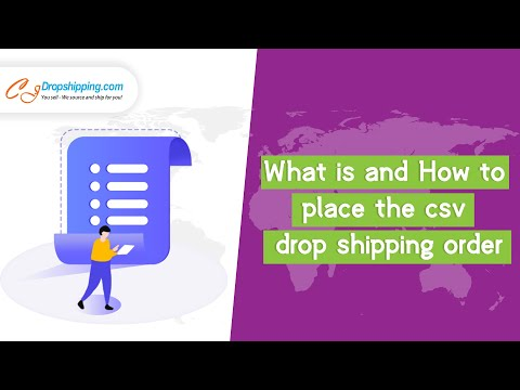 What is and How to place the csv drop shipping order