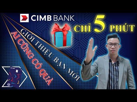 09 - Hướng dẫn đăng  ký CIMB Bank | Nhận ngay 100K | Trường AM |