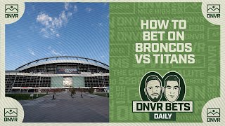 How to bet on the Denver Broncos' Monday Night Football game against the Tennessee Titans