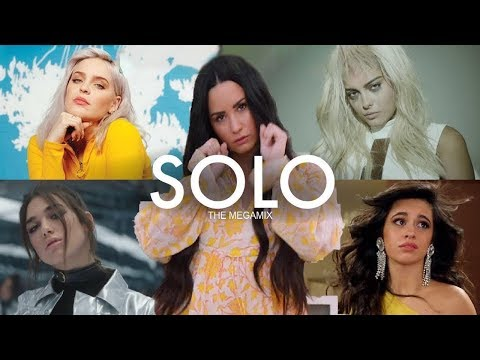 SOLO (The Megamix) | Clean Bandit, Sia, Camila C, Ariana G, & MORE! (Dj Pyromania & DylanGLC)