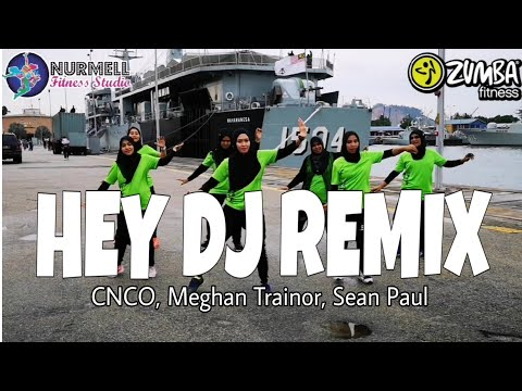 Zumba Hey DJ Remix By CNCO, Meghan Trainor, Sean Paul With Zin Nurul