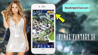 final Fantasy XV A New Empire Hack 2017  iOS/Android  Free Gold  Final Fantasy 15 Hack