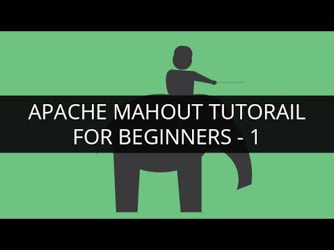 Apache Mahout Tutorial-1  Apache Mahout Tutorial for ...