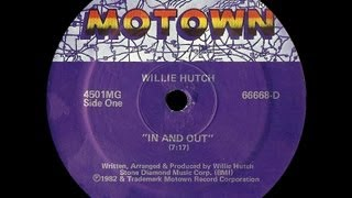 MC - Willie Hutch - In and out