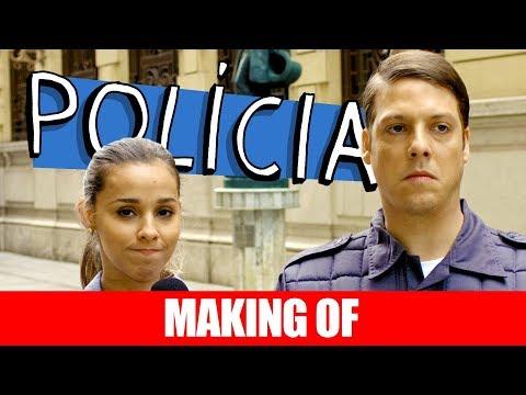 MAKING OF - POLÍCIA
