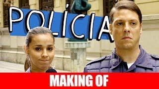 Vídeo - Making Of – Polícia