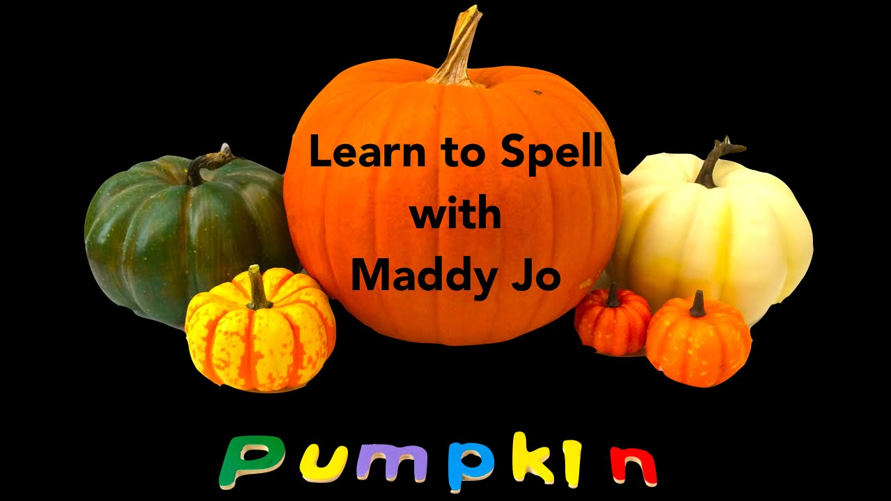 learn to spell halloween edition - pumpkin - youtube