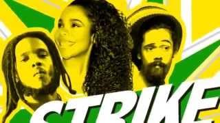 Damian Marley, Stephen Marley & Cedella Marley – Strike Hard (REGGAE GIRLZ)