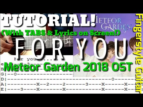 TUTORIAL – For You by F4 | Meteor Garden 2018 OST (Guitar Lesson with Tabs on Screen) | Abz Collado