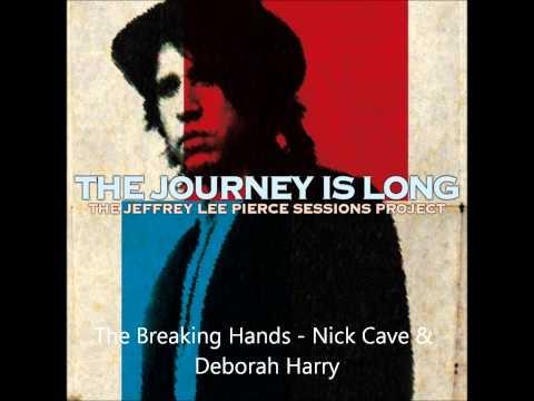 Nick Cave & Deborah Harry - Breaking Hands | The Jeffrey Lee Pierce Sessions Project