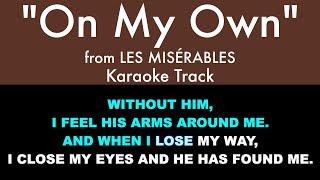 On My Own from Les Misérables - Karaoke Track with Lyrics