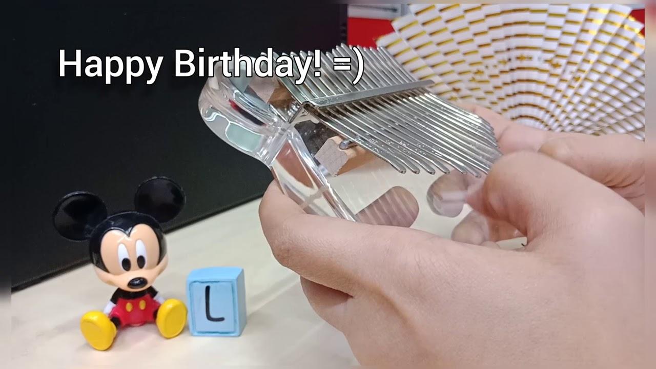Happiest Birthday LJ =)  || Still x Happy Birthday Song
