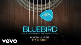 Maren Morris - My Church (Live from the Bluebird Café [Audio])