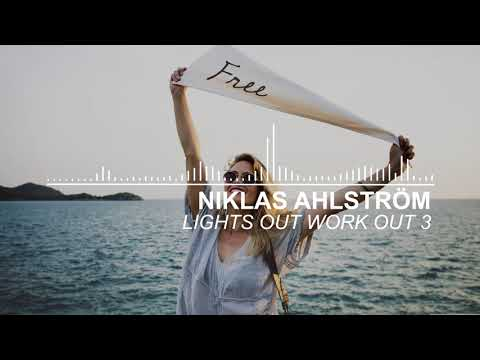 Niklas Ahlström - Lights Out Work Out 3