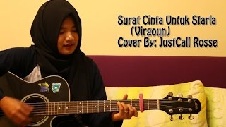 Video surat cinta untuk starla- Virgoun cover by justcall rosse download MP3, 3GP, MP4, WEBM, AVI, FLV Maret 2017