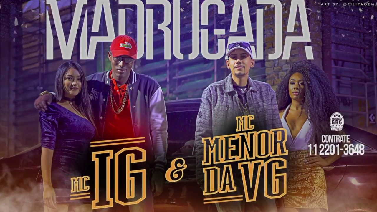 Mc Menor Da Vg E Mc Ig Madrugada Video Clipe Jorgin Deejhay