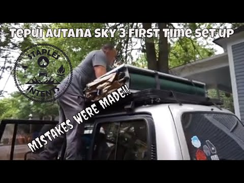 Ep. 40 Tepui Autana Sky 3 - First Time Setup