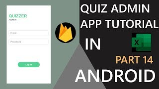 Quizzer Admin App in android studio(Part-14)| Scanning EXCEL file | Hindi Tutorial 2019