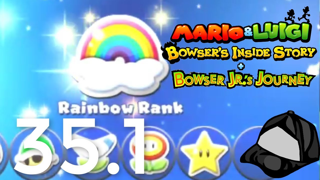 Gettin To Rainbow Rank Part 35 1 Mario Luigi Bowser S Inside Story 3ds Hd