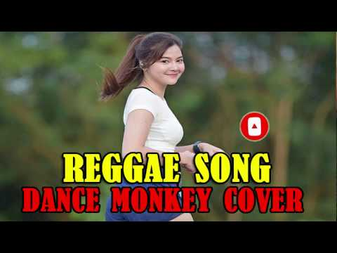 dance-monkey-cover-reggae-version-/-lagu-dance-monkey-slow-reggae-musik/dance-monkey-karaoke