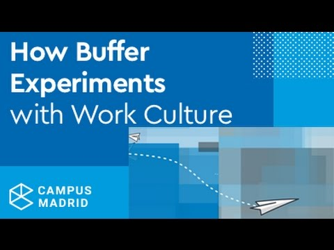 Campus Experts Summit: How Buffer Experiments with Work Culture