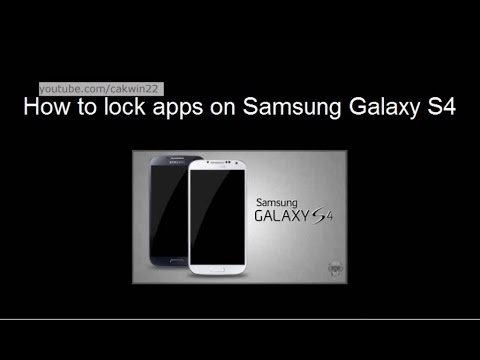 Samsung Galaxy S4 : How To Lock Apps (Android Kitkat)