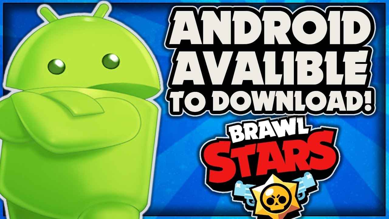 BRAWL STARS ANDROID RELEASED! DOWNLOAD LINK BELOW! – Android APK Released!  #Smartphone #Android