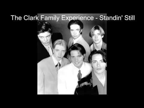 The Clark Family Experience - Standin' Still