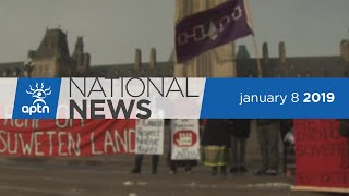 APTN National News January 8, 2019 – Disputes in BC lead to arrests, hundreds rally across Canada