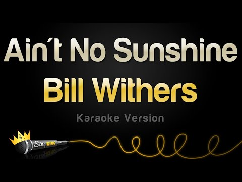 bill-withers---ain't-no-sunshine-(karaoke-version)