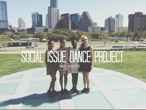SOCIAL ISSUE DANCE PROJECT