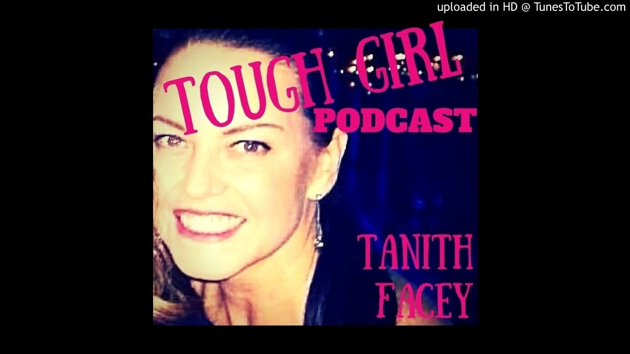 Tough Girl Tanith Facey Going From The Couch To Running The