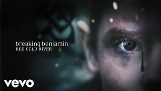 Breaking Benjamin Red Cold River Audio Only