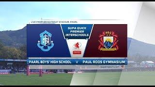Premier Interschools | Paarl Boys High vs Paul Roos Gymnasium