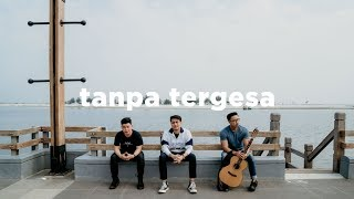 Download Juicy Luicy - Tanpa Tergesa (eclat ft Luthfi Aulia) Mp3