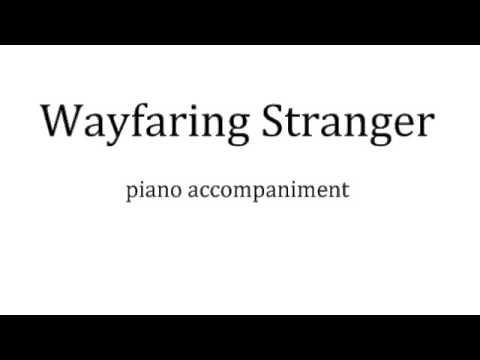 Wayfaring Stranger (piano accompaniment)