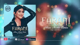 Farani - Atas Nama Cinta (Official Video Lyrics) #lirik