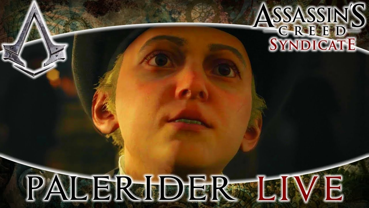 PaleRider Live: Assassinu0027s Creed Syndicate   Dr. Watson I Presume