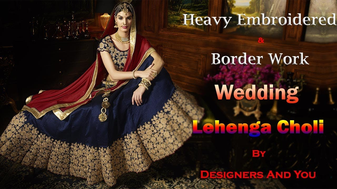 Wedding Lehenga Choli Latest Designer Indian Lenghas