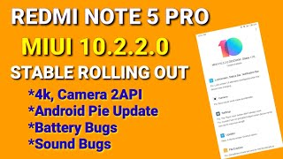 Redmi Note 5 Pro Miui 10.2.2.0 Update | 4k, Sound & battery problem | Miui 10.2.2.0 Pie 9.0 update