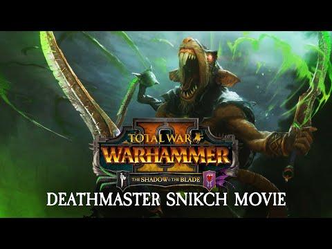Total War: WARHAMMER 2 - Deathmaster Snikch Movie |