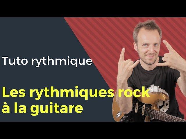 Comment jouer les rythmiques Rock à la Guitare