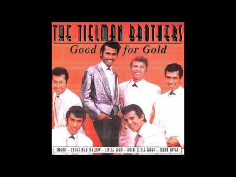 The Tielman Brothers - O Rosalie