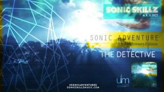 Sonic Skillz: The Detective 2015 #SonicAdventure5