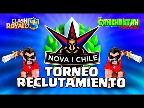 TORNEO DE RECLUTAMIENTO - NOVA | CHILE para Competitivo y clanes | CLASH ROYALE Español