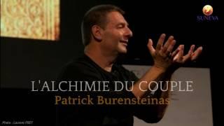 L' ALCHIMIE DU COUPLE par Patrick BURENSTEINAS