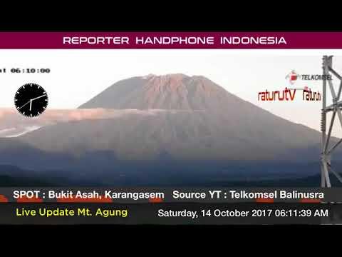 Bali Volcano : Mount Agung – Gunung Agung update real time. 14102017 - I
