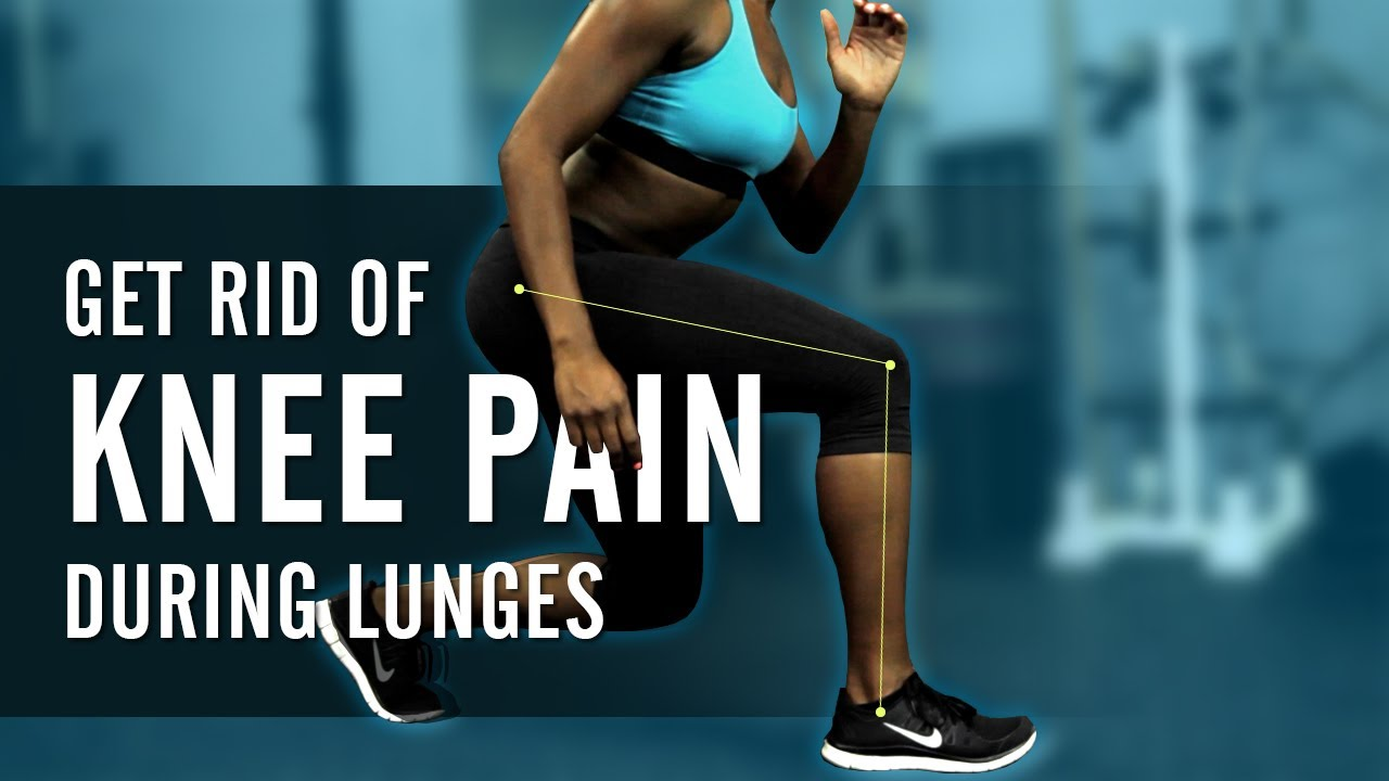 Why Do My Knees Hurt During Lunges Youtube